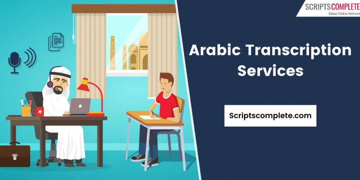 The Benefits of Arabic Transcription Services