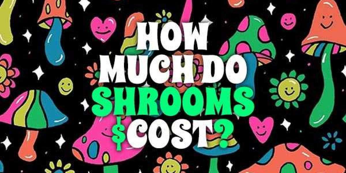 Cost of Magic Mushrooms