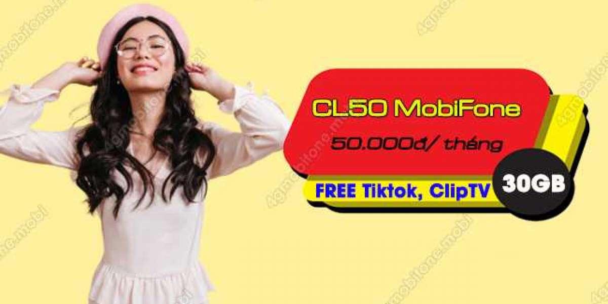 NHẬN 30GB + GIẢI TRÍ THẢ GA TỪ GÓI CL50 MOBIFONE CHỈ 50K